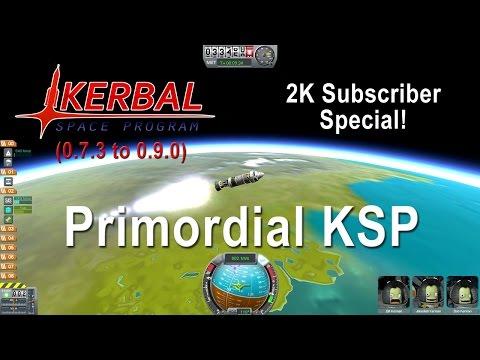Kerbal Space Program - Primordial KSP (2K Sub Special)