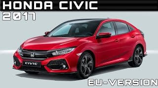 2017 Honda Civic EU-Version Review Rendered Price Specs Release Date