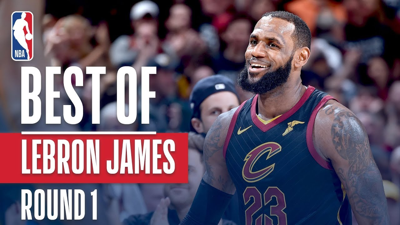 Lebron James Best Plays 2018 Nba Playoffs First Round Youtube