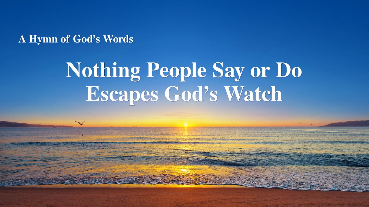 """""""Nothing People Say or Do Escapes God's Watch""""   2020 English Christian Devotional Song"""