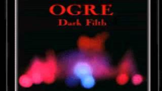 OGRE (Dark Filth) - 05 Drowning Twit