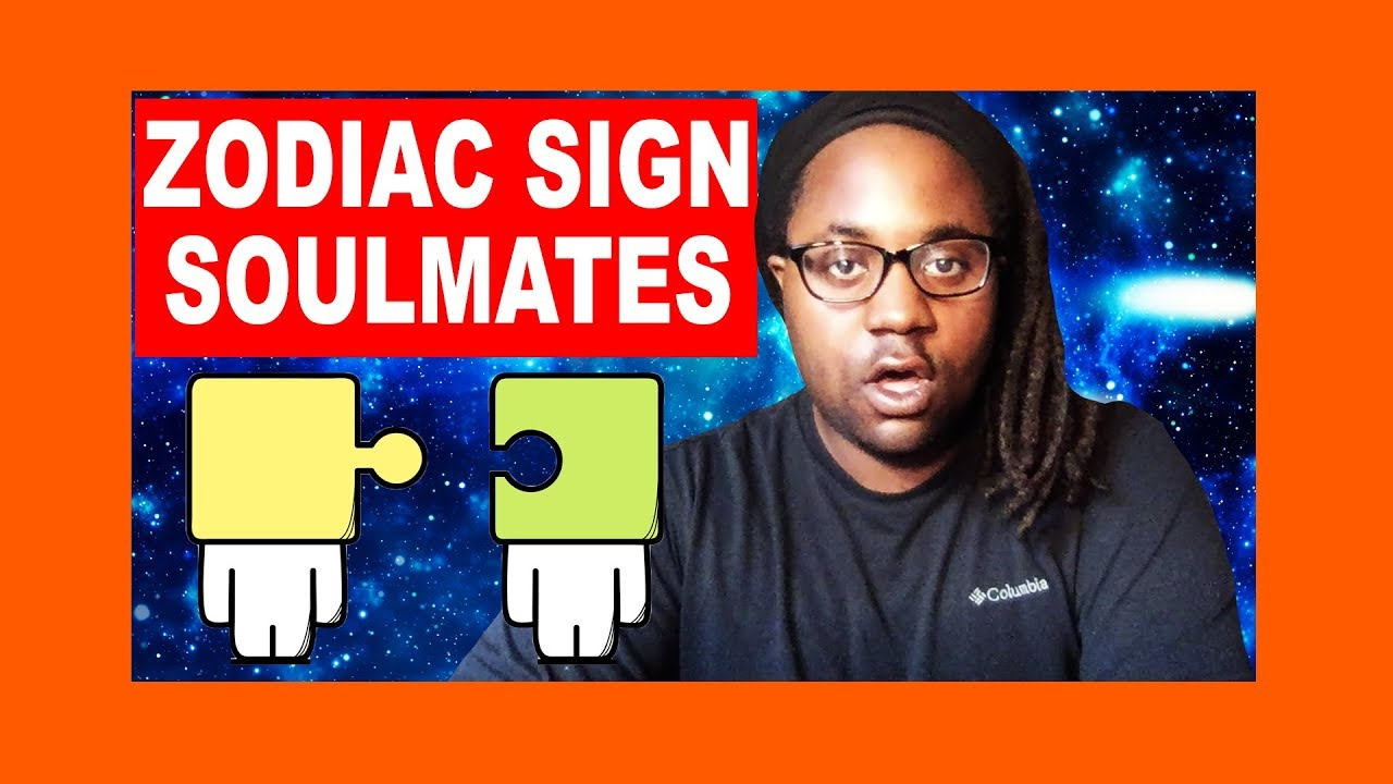 Zodiac Sign Soulmates Compatibility Part 1