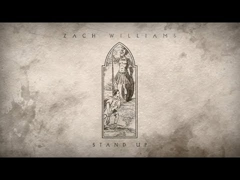 "Zach Williams - ""Stand Up"" (Official Audio)"