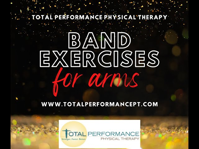 Band Exercises for Arms