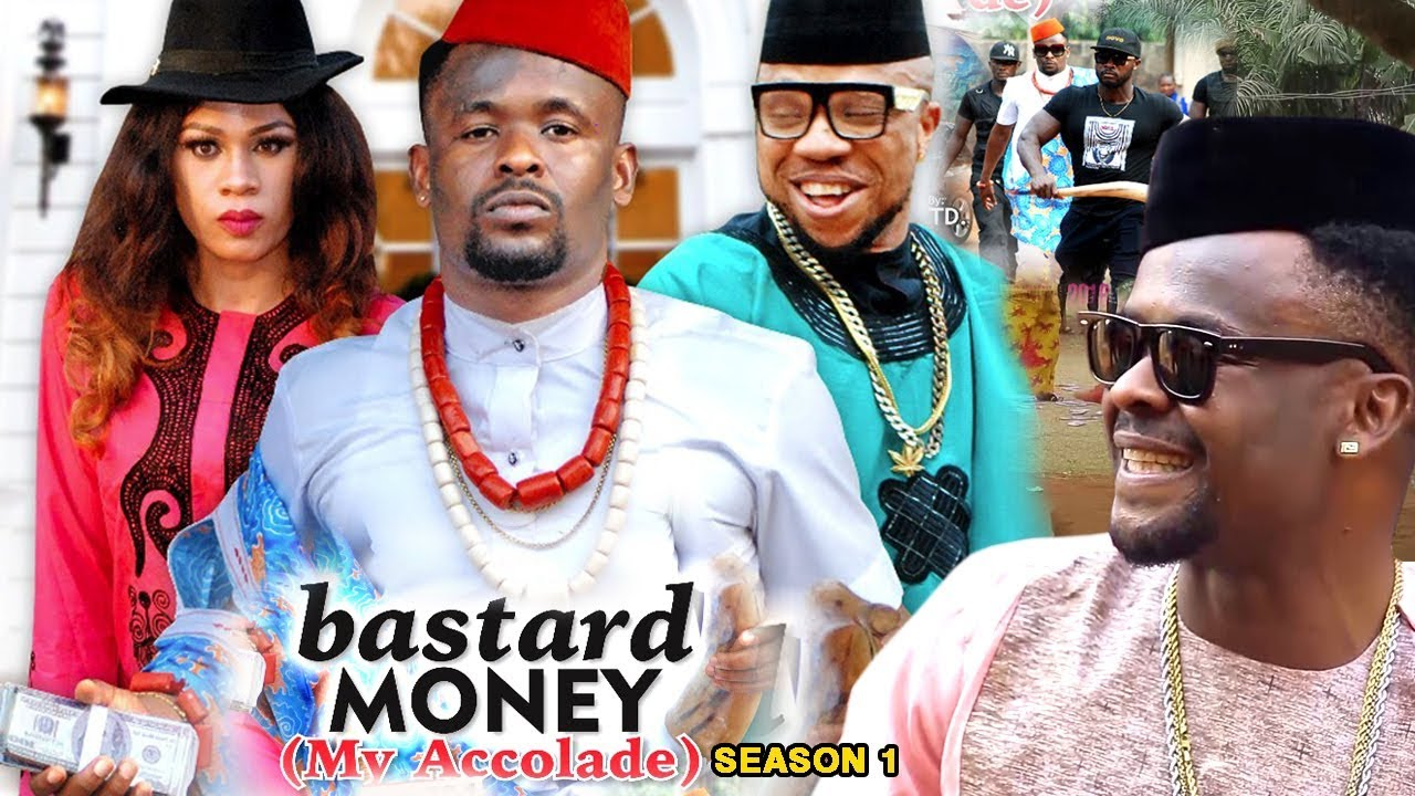 Bastard Money (My Accolade) Season 1 - 2018 Latest Nigerian Nollywood Movie Full HD | 1080p