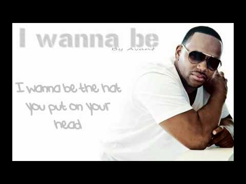Avant - I Wanna Be (w/ lyrics)