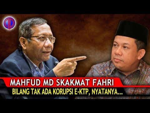 Mahfud MD Sk4kmat Fahri! Dia Bilang Tak Ada K0rupsi E-KTP, Nyatanya...