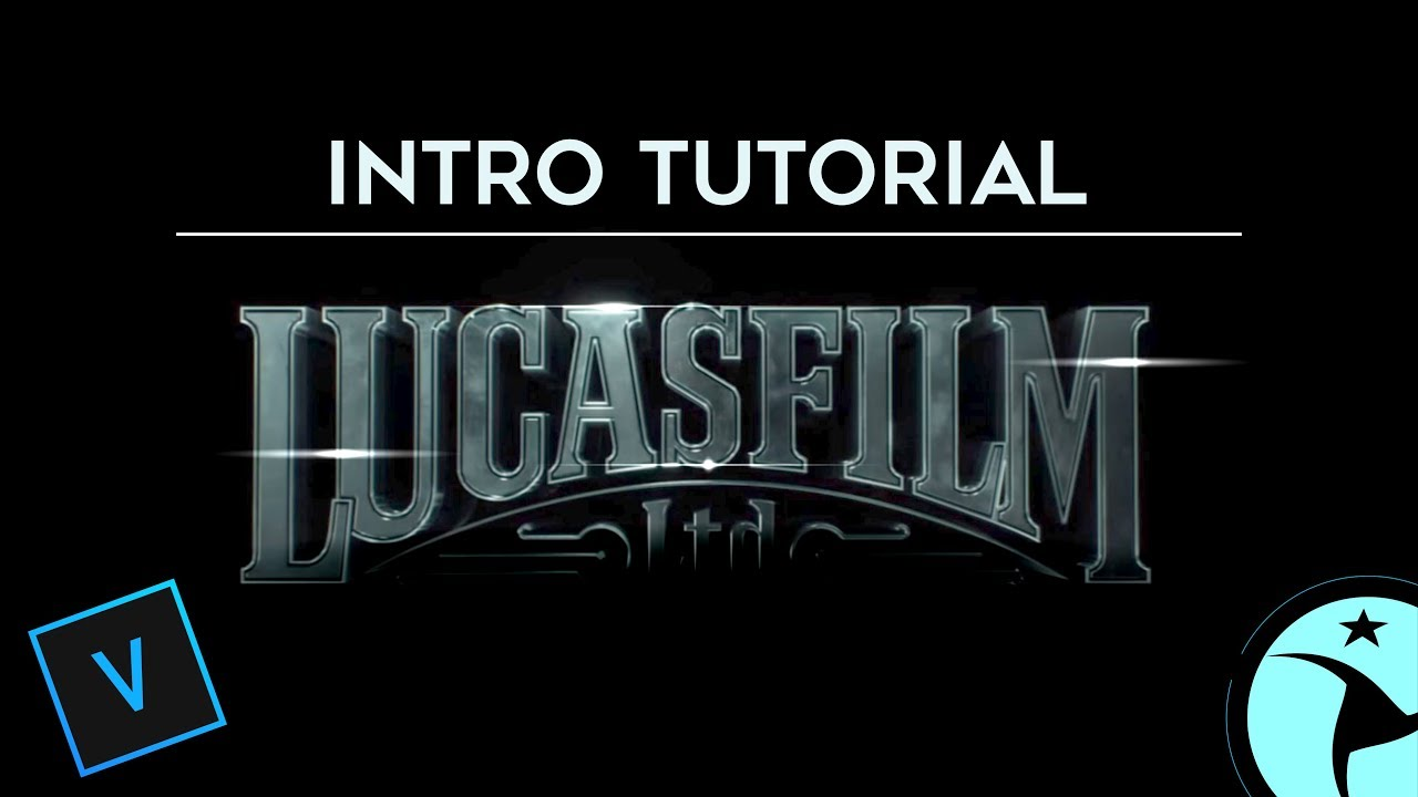STAR WARS Lucasfilm INTRO tutorial - Vegas Pro | DelcaVideography