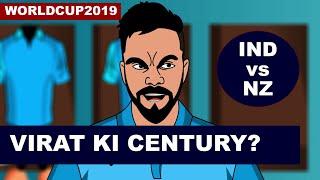 #WorldCup2019 #INDvsNZ Virat Ki Century?