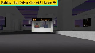 Roblox - Bus Driver City v6.3 | Route 99