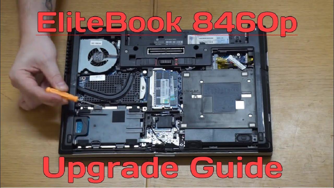 HP Elitebook 8460p RAM + Hard Disk Upgrade Tutorial