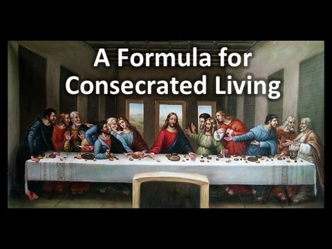 A Formula For Consecrated Living