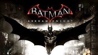 Batman: Arkham Knight - PS4 Gameplay