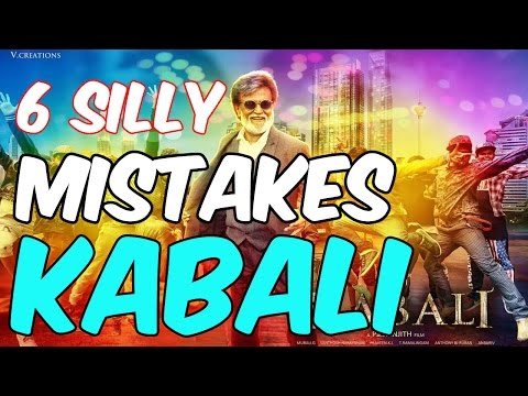 ❤ KABALI MOVIE ❤ 6 Silly Mistakes in...