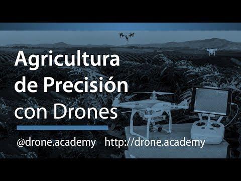 Agricultura de Precisión Con Drones - Drone.Academy