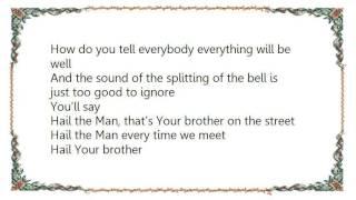 Ken Lazarus - Hail the Man Lyrics