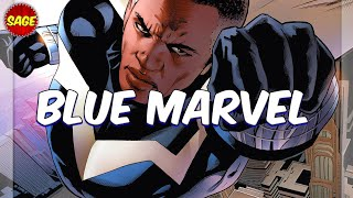 "Who is Marvel's ""Blue Marvel?"" Possibly the Strongest Being on Earth."