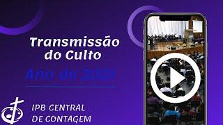 Culto On-Line IPB Central de Contagem | 25/07/2021