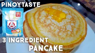 3 ING. PANCAKE | PINOY TASTE | WITHOUT BAKING POWDER AND HAND MIXER!