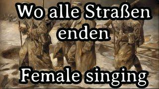 Sing with Gesche - Wo Alle Straßen Enden [Female singing][+ English Translation]
