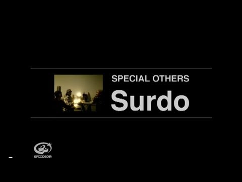 SPECIAL OTHERS - Surdo 【MUSIC VIDEO SHORT.】