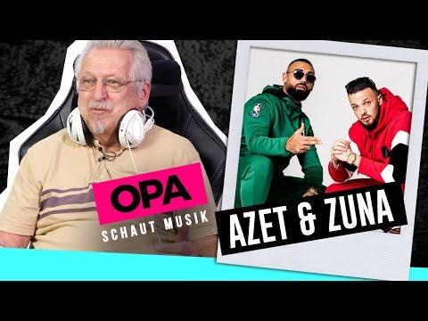 Opa schaut Musik - Azet & Zuna on YouTube