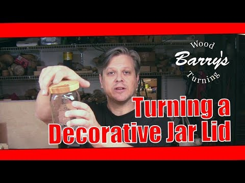 Woodturning a Decorative Jar Lid
