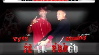 Chainy FT TyTy Duba - Te la Pongo   Pro.(Secret Music Inc)