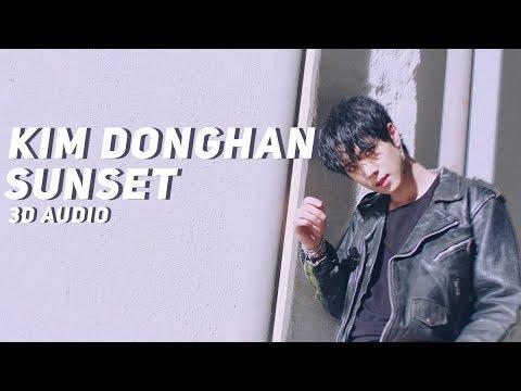 Kim Donghan - Sunset (3D Audio)   Wear Earphones  