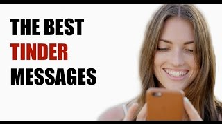 Tinder First Messages - The 3 BEST First Messages to Send on Tinder