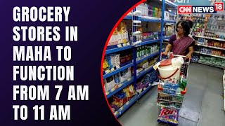 Maharashtra Govt Puts New Curbs On Grocery Stores | Covid Latest News | CNN News18