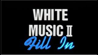 特別企画LD[White Music2]より #FillIn