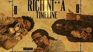 Migos - Rich Nigga Timeline (Rich Nigga Timeline) [Prod. By Zaytoven]