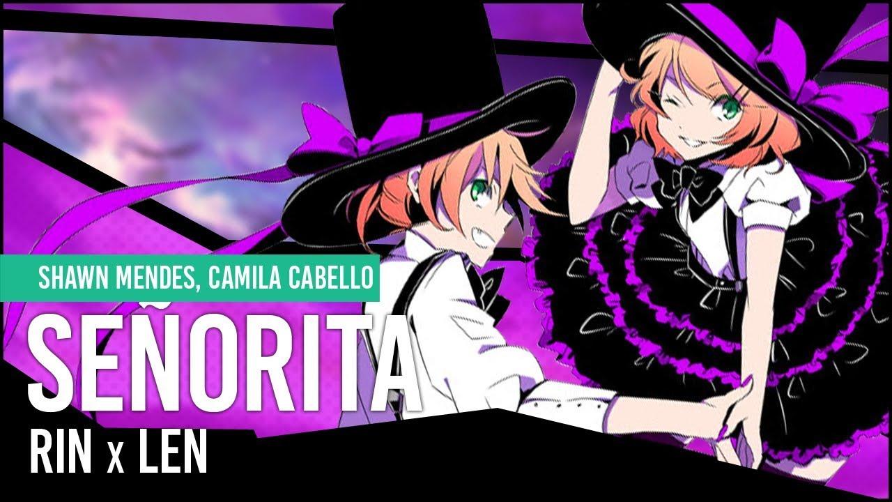 【Kagamine Rin & Len】Señorita【Vocaloid Cover】