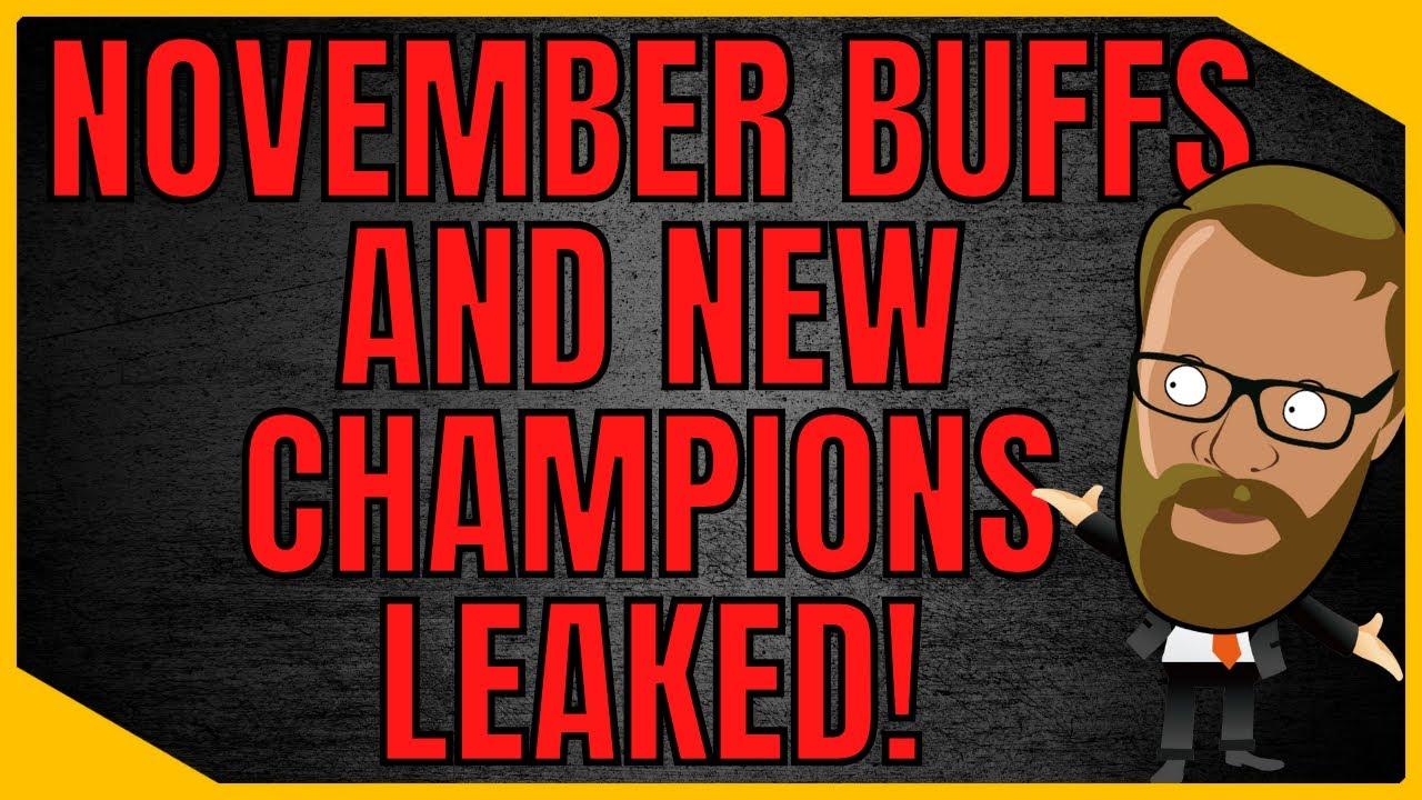 Download November Buffs And Upcoming Champions Leaked!