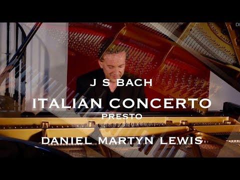 J S BACH Italian Concerto BWV 971 Presto.  Daniel Martyn Lewis