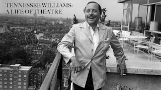 Tennessee Williams: A Life of Theatre