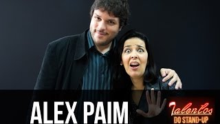 TALENTOS DO STAND-UP - ALEX PAIM