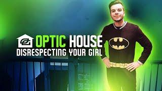 OpTic House - Disrespecting Your Girl