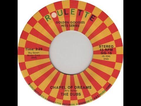 The Dubs - Chapel Of Dreams (Doo Wop Gold) HD