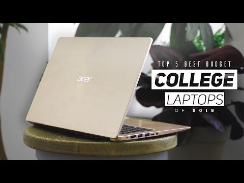 Top 5 Best Budget Laptops For College Students In 2019!
