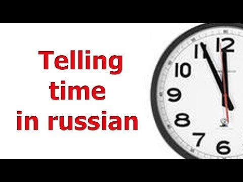 Learn russian : Telling time in russian
