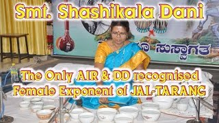 Shashikala Dani | The Only AIR & DD Recognised Classical Jaltarang Female Instrumentalist