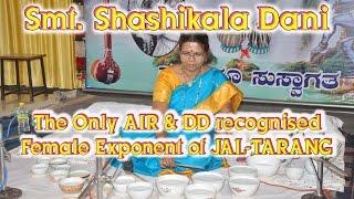 Shashikala Dani | The Only AIR & DD Recognised Classical Jaltarang Female Instrumentalist