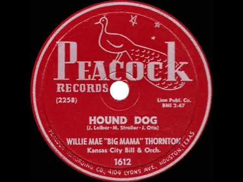 "1st RECORDING OF: Hound Dog - Willie Mae ""Big Mama"" Thornton (1952)"