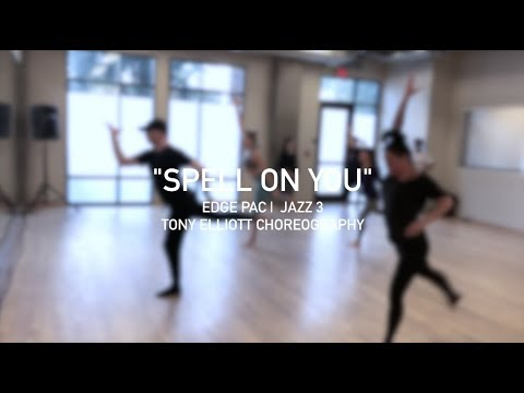 SPELL ON YOU | EDGE PERFORMING ARTS CENTER | JAZZ 3 | TONY ELLIOTT CHOREOGRAPHY