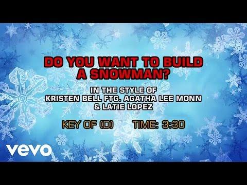 Kristen Bell, Agatha Lee Monn, Latie Lopez - Do You Want To Build A Snowman? (Karaoke)