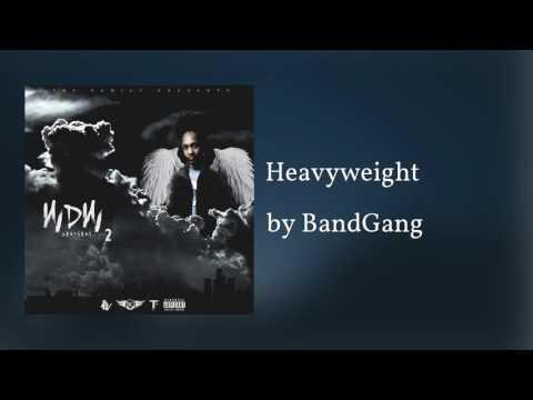 Heavyweight - BandGang