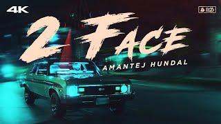 2 Face (Amantej Hundal) Mp3 Song Download