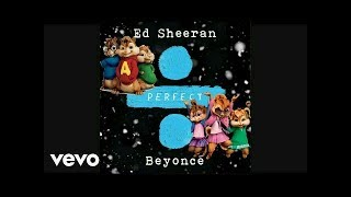 Baixar The Chipettes & Alvin and The Chipmunks - Perfect Duet (Audio) [By Beyoncé & Ed Sheeran]